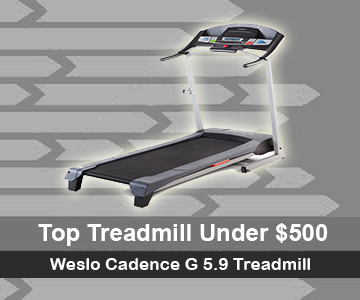 Our Choice of Best Treadmill under 500