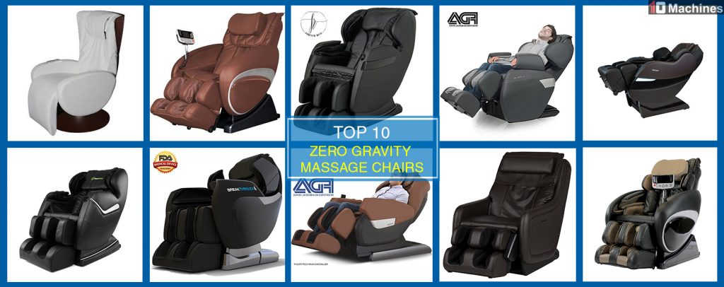 Top 10 Best Zero Gravity Massage Chairs