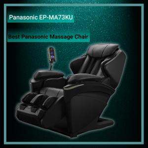 best panasonic massage chair epma73ku