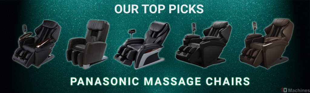 panasonic massage chairs our top 5 picks