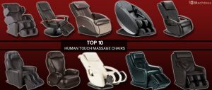 top 10 human touch massage chairs